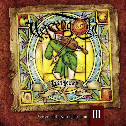 Ketzerey-Nostalgiealbum III von Versengold - CD jetzt im Versengold Shop