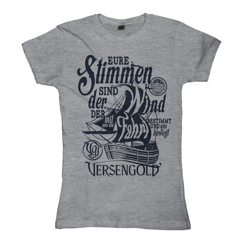 Eure Stimmen sind der Wind von Versengold - Girlie Shirt jetzt im Versengold Shop